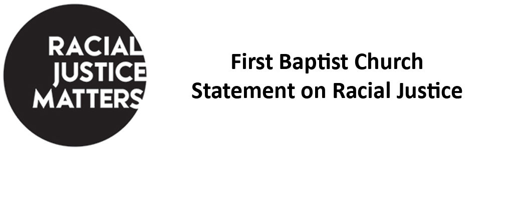 First Baptist Church Statement on Racial Justice